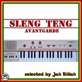 JAH BILLAH selects SLENG TENG AVANTGARDE