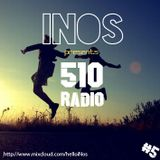 510 Radio Special Episode 005 ! Presented by iNos