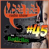 More Fire Radio Show #45 Jan 28th, 2015 from Badfellas Online hosted by Crossfire of Unity Sound