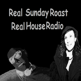 Trouble Ranx Real Sunday Roast Sessions  Special Guest On Real House Radio A-jae 14-08-16