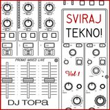 TOPA-Sviraj tekno! 1(live mix,tech house)