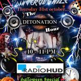 The Detonation Hour - Linas Halloween Special 31.10.13 Radio Hud Uhrs