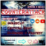 WaveCut, NuSensei, Critical Beat, Protest - Counterattack (Mix Vol.7)