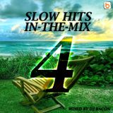 Slow Hits in-the-mix vol.4