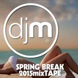 Spring Break 2015 Mixtape