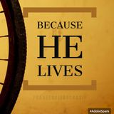 Because He Live # New