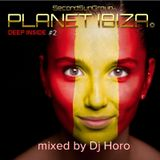 Planet Ibiza - Deep Inside #2 mixed by Dj Horo