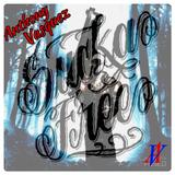 Sucka Free - Dj Anthony Vasquez