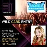 Emerging Ibiza 2014 DJ Competition - Kadraphonic