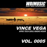 AFRO TECH SOUL RADIO HOUR 0005 MIXED BY VINCE VEGA