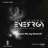 The Eternal Energy - Episode 09 Guest mix by BlueCell on Saturosounds Radio UK (08/04/2019)