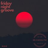 10-12-18 Friday Night Groove