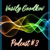 Vasily Goodkov Podcast #3 (melodic deep house)