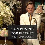 Composing for Picture SE7E10 - Literature #2