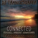 DJ  TRANCESURFER – CONNECTED – 2016 YEAR PROMO ALBUM (03-12-2016)