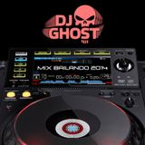 [ Dj Ghost Mix Bailando 2k14 ]