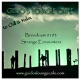 Guido's Lounge Cafe Broadcast 0193 Strange Encounters (20151113)