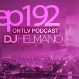 ONTLV PODCAST - Trance From Tel-Aviv - Episode 192 - Mixed By DJ Helmano