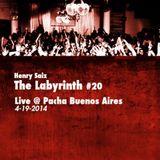 Henry Saiz The Labyrinth #20 Live @ Pacha Buenos Aires