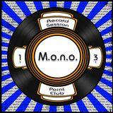 M.o.n.o. @ Point Club - R.S.1.3