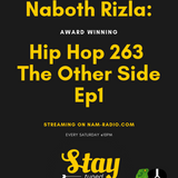 Naboth Rizla - Hip Hop 263 The Other Side Ep1