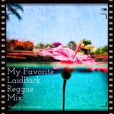 My Favorite Laidback Reggae Mix