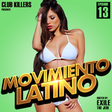 Movimiento Latino #13 - Exile (Party MIx)