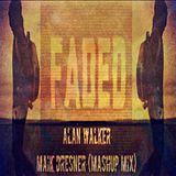 Faded - Alan Walker (Maik Dresner Extended Mashup Mix)
