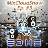 MixCloudShow_Episode_#3