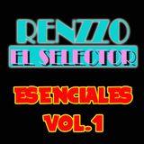 Renzzo El Selector-Esenciales Vol.1
