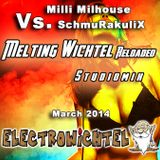Milli Milhouse Vs. SchmuRakuliX - Melting Wichtel Reloaded
