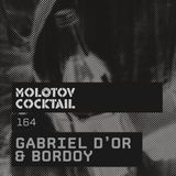 Molotov Cocktail 164 with Gabriel D'Or & Bordoy