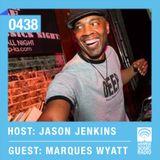 Hypersonic 438 2014-10-24 w/ Marques Wyatt & Jason Jenkins