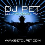 DJ Pet's Electro House Mix #1