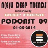 N(E)U DEEP TRENDS - Episode 9 - Mixed by Deep Fresh