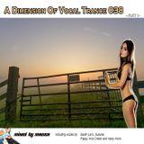 Mag1ca pres. A Dimension Of Vocal Trance 038 2014 (part I)