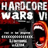 Cetra Vs Inyoung - Hardcore Wars 6 - Cetra's Mix (2006)