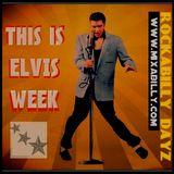 Rockabilly Dayz -  Ep 119 - 08-16-17 (Elvis Tribute)