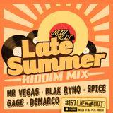 New Chat #157 - Late Summer Riddim Mix