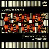 A Ferze Mix - Terrence vs Tyree