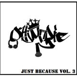 Just Because Vol. 3