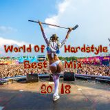World Of Hardstyle | Best Mix 2018
