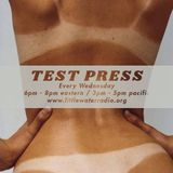 Test Press w/ Ian O'Brien 4/11/18 littlewaterradio.com