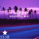 Deep House (6-Hour DJ Mix) (Star Productions)