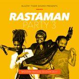 Blazin' Tiger Sound - Rastaman Party 3 - 2017