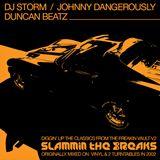 Johnny Dangerously / DJ Storm / Duncan Beatz - Slammin The Breaks (Classic Vinyl DJ Mix Circa 2002)