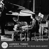 Laurence Turner: 'Jazz Hopscotch with the Miles Davis Quintet'