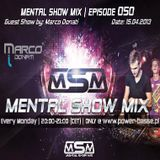 Marco Donati @ Mental Show Mix [episode 050] (Live on the Power-Basse.pl) 15.04.2013r.