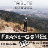 Franz Gomez DJ - Set Estudio Tribute Giolì & Assia - Sicily (17 de mayo 2019)