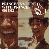 PRINCES NATURE WITH PRINCES S01E02